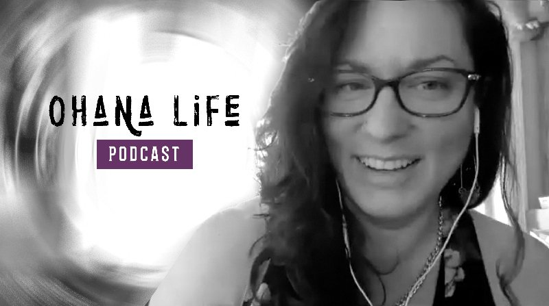 Ohana Life Podcast